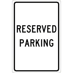 "Reserved Parking Sign - 18"" x 12"""